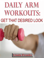 Daily Arm Workouts: Get That Desired Look