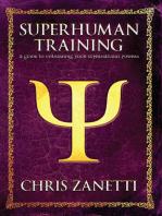 Superhuman Training