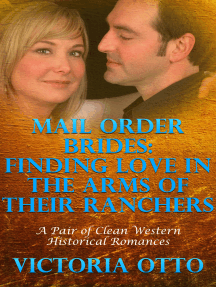 Mail Order Brides: Finding Love In The Arms Of Their Ranchers (A Pair Of Clean Western Historical Romances)