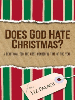 Does God Hate Christmas?