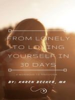 30 Days to go from Lonely to Loving Yourself