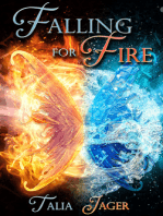 Falling For Fire