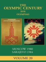 XXII Olympiad: Moscow 1980, Sarajevo 1984