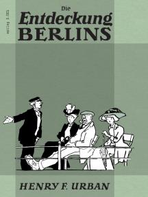 Die Entdeckung Berlins