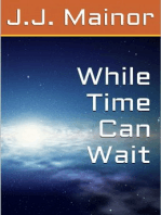 While Time Can Wait