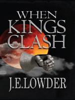 When Kings Clash