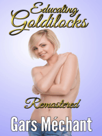 Educating Goldilocks Remastered