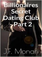 Billionaires Secret Dating Club - Part 2