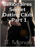 Billionaires Secret Dating Club - Part 1
