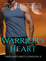 Warrior's Heart.Two-Natured London 2.