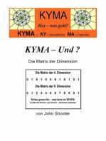 KYMA - Und ? Die Matrix der Dimension