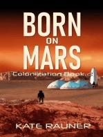 Born on Mars Colonization Book 2