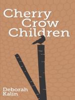 Cherry Crow Children