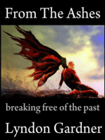 From The Ashes Breaking Free Of The Past
