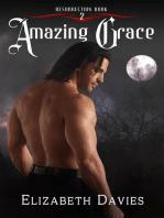 Amazing Grace: Resurrection, #2