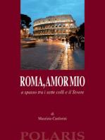 Roma, amor mio