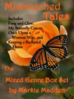 Mismatched Tales (The Mixed Genre Box Set)