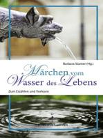 Märchen vom Wasser des Lebens