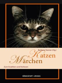 Katzenmärchen: Zum Erzählen und Vorlesen