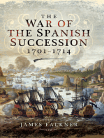 The War of the Spanish Succession 1701-1714