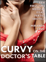 Curvy on the Doctor's Table (BBW Fertile and Inexperienced Medical Exam Erotica)