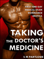 Taking the Doctor's Medicine (First Time Gay Medical Exam Dominance Erotica)