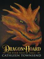 Dragon Hoard and Other Tales of Faerie