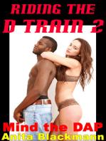 Riding the D Train 2
