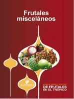 Manual para el cultivo de frutales en el trópico. Frutales misceláneos