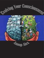Evolving Your Consciousness