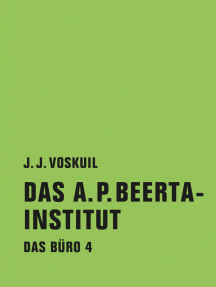 Das A.P. Beerta-Institut: Das Büro 4