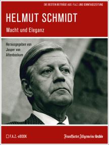 Helmut Schmidt: Macht und Eleganz