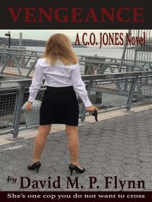 Vengeance (A C.O. JONES Novel, #2)