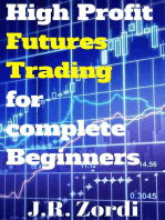 High Profit Futures Trading for complete Beginners