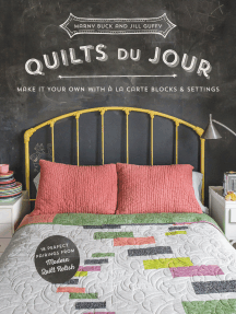 Quilts du Jour: Make It Your Own with á la Carte Blocks & Settings