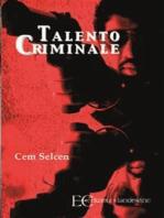 Talento criminale