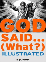 God Said... (What?)