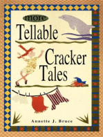 More Tellable Cracker Tales