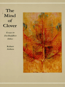 The Mind of Clover: Essays in Zen Buddhist Ethics