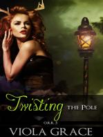 Twisting the Pole
