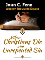 When Christians Die With Unrepented Sin