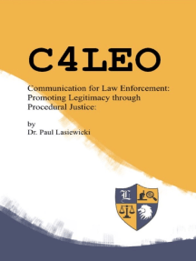 C4LEO: Communication for Law Enforcement: Promoting Police Legitimacy through Procedural Justice