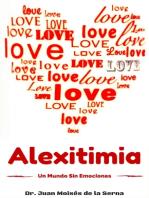 Alexitimia, Un Mundo Sin Emociones