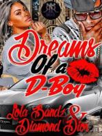 Dreams of F**** A D-Boy