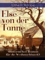 Else von der Tanne (Historischer Roman für die Weihnachtszeit)