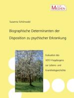 Biographische Determinanten der Disposition zu psychischer Erkrankung