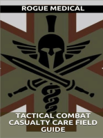 Tactical Combat Casualty Care Field Guide
