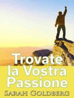 Trovate la Vostra Passione