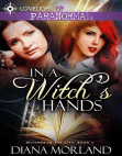 In a Witch's Hands (Witches in the City, #1) Free download PDF and Read online