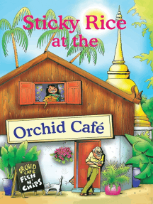Sticky Rice at the Orchid Cafe